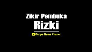Video Zikir Pembuka Rezeki / Permudah Urusan | Astaghfirullah Robbal Baroya / Minal Khotoya MP3, 3GP, MP4, WEBM, AVI, FLV Maret 2019