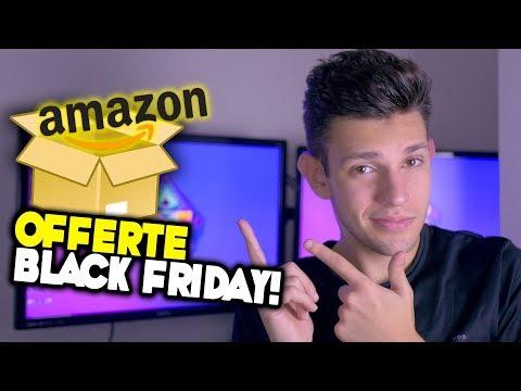 BLACK FRIDAY 2018 - Le Migliori Offerte!