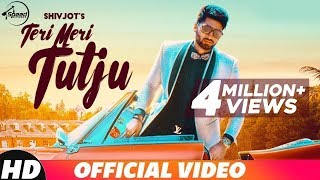 Video Teri Meri Tutju - SHIVJOT (Full Video) | Jugraj Rainkh | Josan Bros | New Punjabi Songs 2018 MP3, 3GP, MP4, WEBM, AVI, FLV September 2018