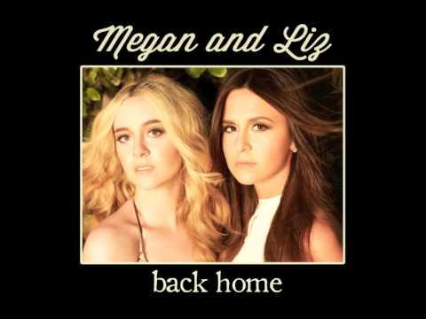 Tekst piosenki Megan and Liz - Back Home po polsku