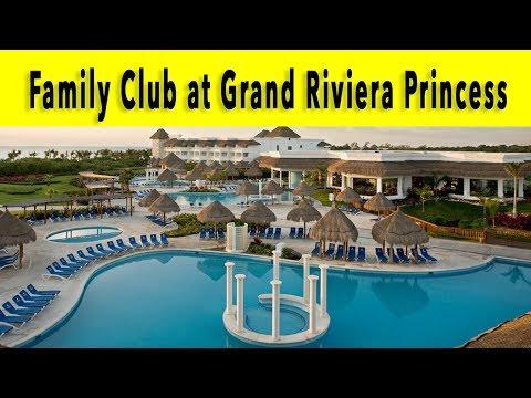 Family Club at Grand Riviera Princess Riviera Maya 2018