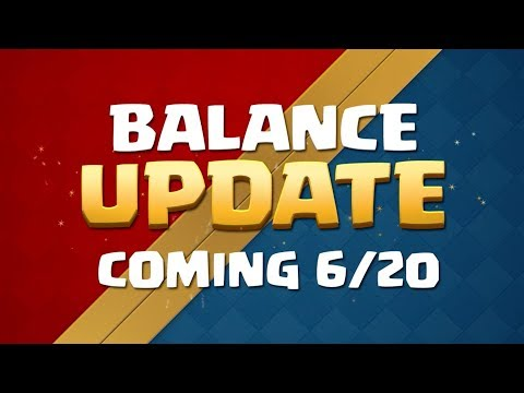 Clash Royale: Balance Update Coming! (620)