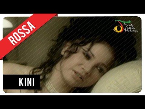 Download Lagu Rossa - Kini | Official Video Clip Music Video