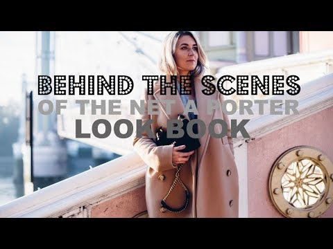 NET A PORTER BTS LOOK BOOK VLOG & HAUL | IAMCHOUQUETTE видео