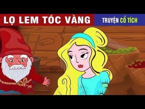 Lọ Lem Tóc Vàng - Truyện Cổ Tích Việt Nam Hay 2019   Chuyen Co Tich - Thời lượng: 7 phút, 6 giây.