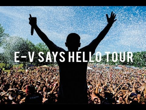 E-V SAYS HELLO SPRING TOUR 2012 (VIDEO)