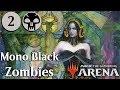 MTG Arena Beta | Mono Black Zombies Bo3 Competitive Gameplay Se. 2 Ep. 2 [Bitten]