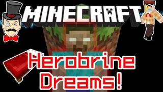 Minecraft HEROBRINE Dreams Mod! Don't Go to Sleep... He's Watching You!