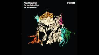 Alan Fitzpatrick - For An Endless Night (Jel Ford Remix) - Drumcode - DC140