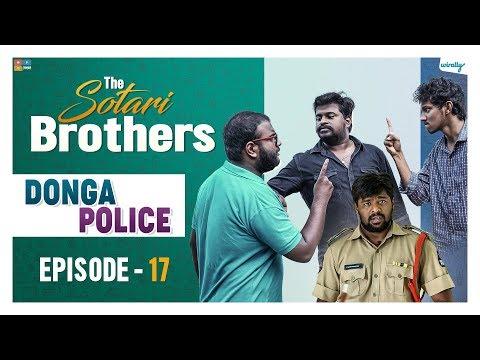 Donga Police || Episode 17 || The Sotari Brothers || Wirally Originals || Tamada Media