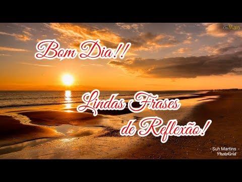 Mensagem de reflexão - LINDA MENSAGEM DE BOM DIA!!!LINDAS FRASES DE REFLEXÃO