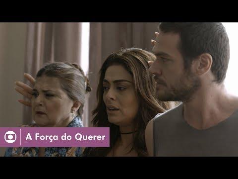 A Força do Querer: capítulo 86 da novela, terça, 11 de julho, na Globo