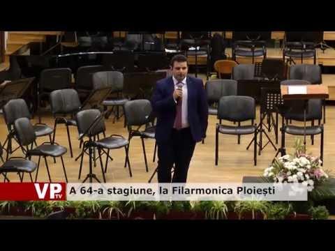 A 64-a stagiune, la Filarmonica Ploiești