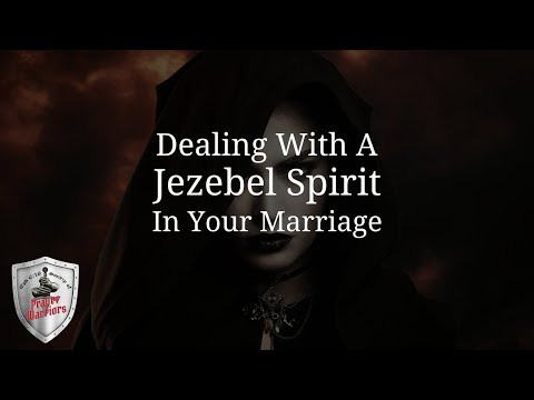 Dealing With A Jezebel Spirit In Marriage