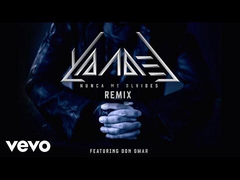 Yandel - Nunca Me Olvides (Remix)[Audio] ft. Don Omar