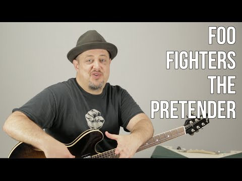 "How To Play ""The Pretender"" By The Foo Fighters - Guitar Lesson - Tutorial"