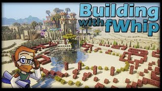 Building with fWhip :: DESERT OASIS PLANNING #90 Minecraft Let's Play 1.12 Single Player Survival