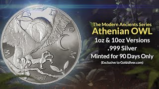 We're excited to announce the latest release in our Modern Ancients series of beautiful, collectible silver is now available: the Athenian Owl. As a loyal YouTube subscriber, we'd like to offer you a limited-time, introductory discount: Just use offer code OWL17 at https://goldsilver.com/modern-ancients/ to receive special savings on this stunning interpretation of a classical coin. The 1 oz Athenian Owl Silver Round is the highly anticipated 4th release in our Modern Ancients series.Each Modern Ancient brings a coin from antiquity back to life with a contemporary twist. They are a true celebration of the prosperity of the great civilizations which used them. Modern Ancients are collectible silver rounds at affordable bullion pricing. Investors and collectors alike treasure Modern Ancients for their quality minting, spectacular designs, and of course, their rarity. After August 30, we'll stop minting the Athenian Owl and it will never be produced again. Don't miss your chance to own the Athenian Owl, use offer code OWL17 to receive a limited-time, introductory discount.If you enjoyed watching this video, be sure to check out more at https://goldsilver.com/blog/ from Mike Maloney, the bestselling author of the Guide to Investing in Gold & Silver, and star of the smash hit Hidden Secrets of Money video series. (Want to contribute closed captions in your language for our videos? Visit this link: http://www.youtube.com/timedtext_cs_panel?tab=2&c=UCThv5tYUVaG4ZPA3p6EXZbQ)