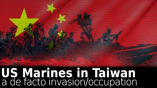 The de-facto occupation of Taiwan by the US