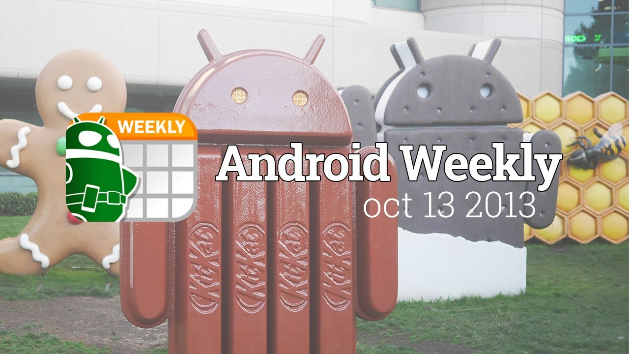 Nexus 5, Android KitKat, LG G Flex, and more! – Android Weekly