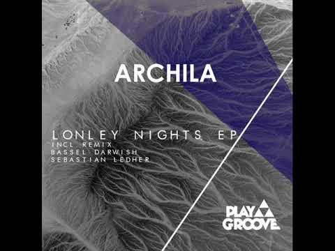Archila - Lonley Nights (Bassel Darwish, Sebastian Ledher Remix)