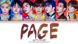 Video GOT7 (갓세븐) - PAGE (Color Coded Lyrics Eng/Rom/Han/가사) MP3, 3GP, MP4, WEBM, AVI, FLV Mei 2019