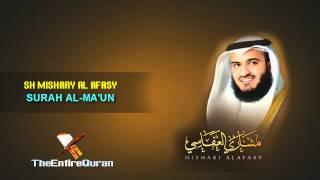 SURAH AL MA'UN - SH MISHARY AL AFASY
