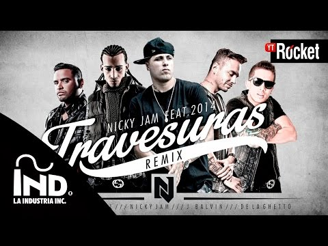 Nicky Jam - Travesuras (Remix) ft. De La Ghetto, J Balvin, Zion & Arcangel