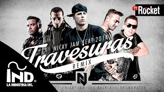 Travesuras Remix - Nicky Jam Ft De La Ghetto, J balvin, Zion y Arcangel | Video Lyric