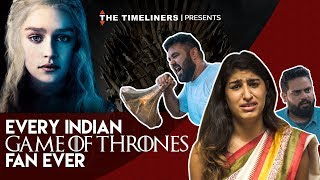 Video Every Indian Game Of Thrones Fan Ever | The Timeliners MP3, 3GP, MP4, WEBM, AVI, FLV Januari 2018