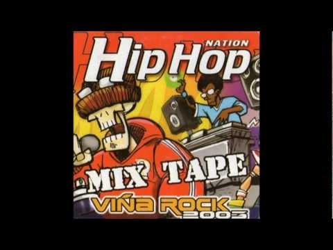 Hip Hop Nation - MixTape - Viña Rock 2003 (1/2)