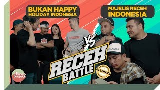 Video RECEH BATTLE : MAJELIS RECEH INDONESIA VS BUKAN HHI MP3, 3GP, MP4, WEBM, AVI, FLV Maret 2019