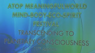ATOP, MEANINGFUL WORLD MIND BODY ECO SPIRIT FESTIVAL 2014