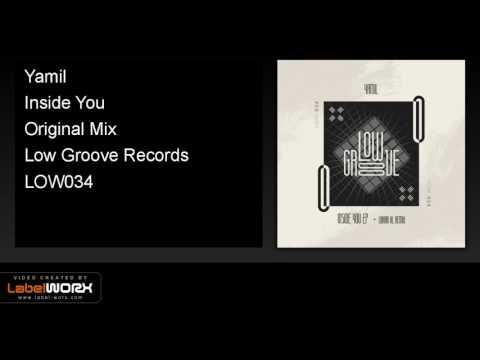 Yamil - Inside You (Original Mix)