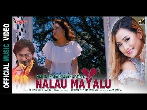 (NALAU MAYALU | MELINA RAI | RAJESH LAMA | SHEENA TAMANG (Chhar Maya ) New Nepali Video 4K - Duration: 4 minutes, 31 seconds.)