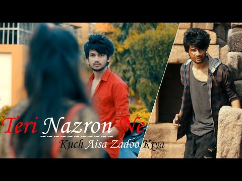 Teri Nazron Ne Kuch Aisa Jadoo Kiya - True Love Never Dies | Sad Love Story By Unknown Boy Varun