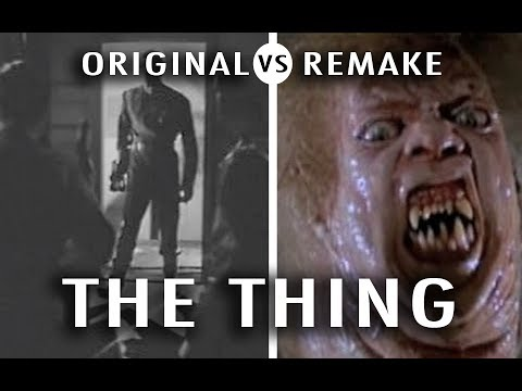 Original vs Remake: The Thing
