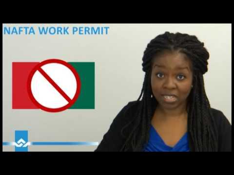 NAFTA Work Permit for Canada Video