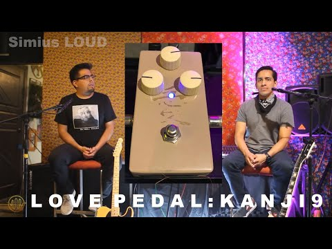 Simius LOUD - LOVE PEDAL : KANJI 9 (OVERDRIVE) E1