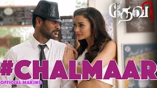 Chalmaar – Devi Official Making Video