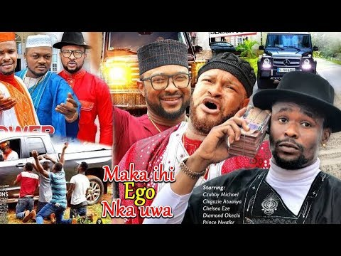 Maka Ihi Ego Nke Uwa ( The billionaires In Igbo) -2018 Latest Nigerian Nollywood Igbo Movie Full HD