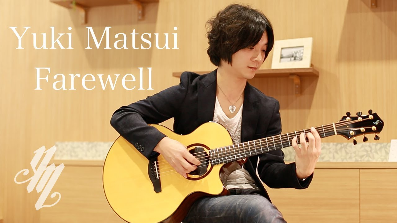 Farewell ~original song~(acoustic guitar solo) / Yuki Matsui