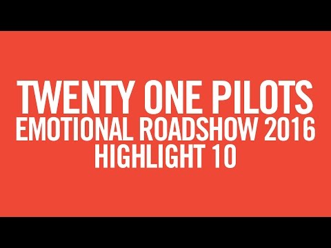 twenty one pilots: ERS2016 [Highlight 10]