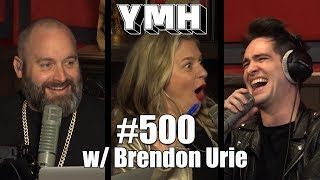 Your Mom's House Podcast - Ep. 500 w/ Brendon Urie