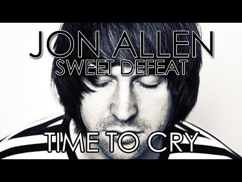 Jon Allen - Time To Cry (Official Audio)