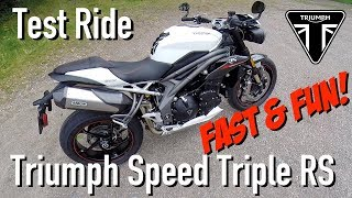6. 2018 Triumph Speed Triple RS Test Ride
