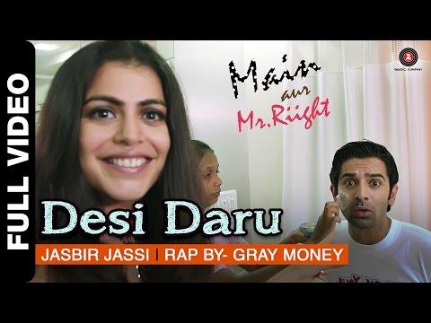Video Desi Daru Full Video | Main Aur Mr. Riight | Shenaz Treasury & Barun Sobti download in MP3, 3GP, MP4, WEBM, AVI, FLV January 2017