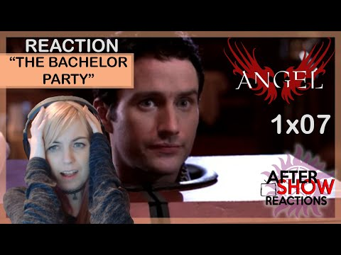 Angel S01E07 - The Bachelor Party Reaction