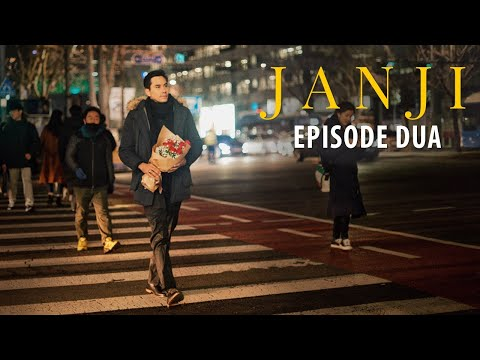 #JanjiTheSeries episode 02