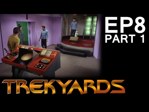 Trekyards EP8 - Transporter (Part 1) (Treknology)